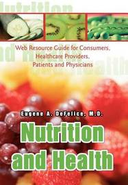 Nutrition and Health by Eugene A DeFelice image