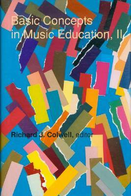 Basic Concepts in Music Education, II by Richard Colwell image