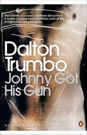 Johnny Got His Gun by Dalton Trumbo image