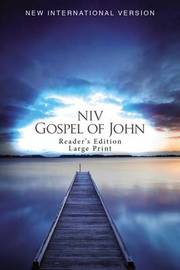 NIV, Gospel of John, Reader's Edition, Large Print, Paperback by Zondervan