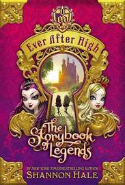 The Storybook of Legends by Shannon Hale