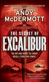 The Secret of Excalibur by Andy McDermott image