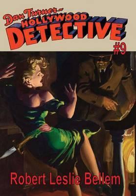 Dan Turner Hollywood Detective #9 by Robert Leslie Bellem