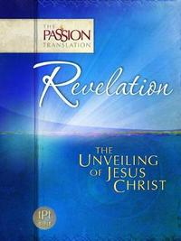 Tpt Revelation - The Unveiling of Jesus Christ by Brian Simmons