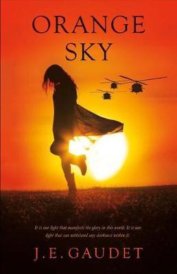 Orange Sky by J E Gaudet