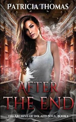 After the End by Patricia Thomas