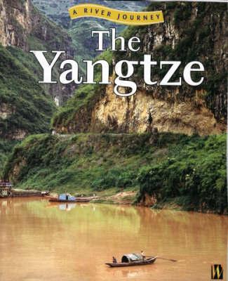 The Yangtze by Rob Bowden