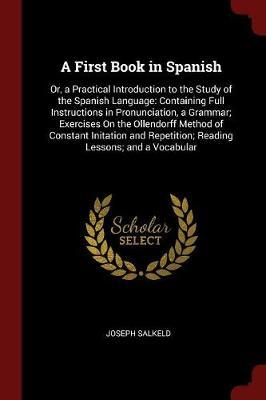 A First Book in Spanish by Joseph Salkeld image