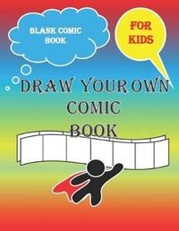 Blank Comic Book For Kids Draw Your Own Comic Books by Jh Comic Book Blanks image