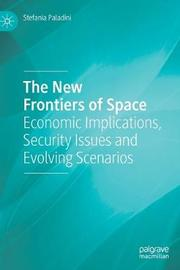 The New Frontiers of Space by Stefania Paladini