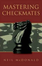 Mastering Checkmates by Neil McDonald image
