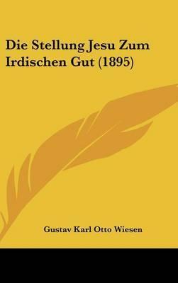 Die Stellung Jesu Zum Irdischen Gut (1895) by Gustav Karl Otto Wiesen image