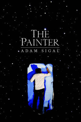 The Painter by Adam Sigal