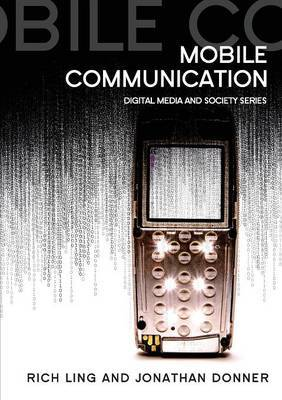 Mobile Communication by Rich Ling
