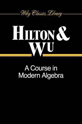 A Course in Modern Algebra by P.J. Hilton image