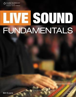 Live Sound Fundamentals by Bill Evans image