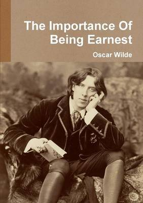 the authenticity of marriage in victorian high society in the importance of being earnest by oscar w In charity (1874), however, gilbert uses the freedom of the stage in a different way: to provide a tightly written critique of the contrasting ways in which victorian society treated men and women who had sex outside of marriage, which anticipated the 'problem plays' of shaw and ibsen.