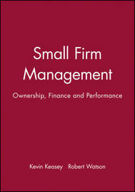 Small Firm Management by Kevin Keasey
