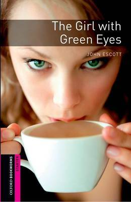 Oxford Bookworms Library: Starter Level:: The Girl with Green Eyes by John Escott image