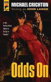 Odds On by Michael Crichton