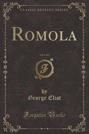 Romola, Vol. 2 of 2 (Classic Reprint) by George Eliot