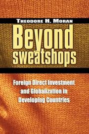 Beyond Sweatshops by Theodore H. Moran