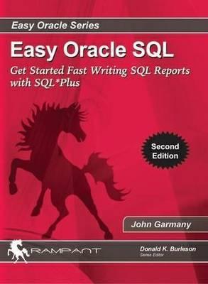 Easy Oracle SQL by John Garmany
