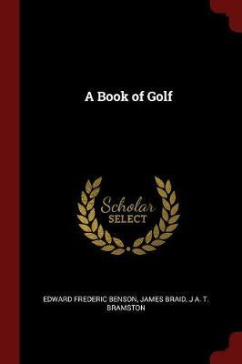 A Book of Golf by Edward Frederic Benson image