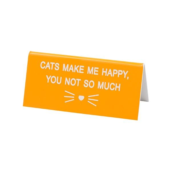 Desk Sign Small: Cats Make Me Happy (Orange) image