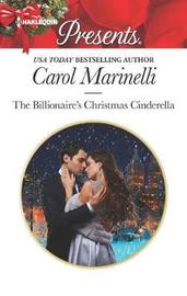 The Billionaire's Christmas Cinderella by Carol Marinelli