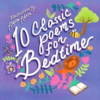 10 Classic Poems for Bedtime by Alyssa Adasa
