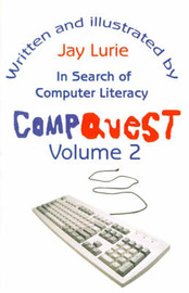 Compquest Volume 2: In Search of Computer Literacy by Jay S. Lurie image