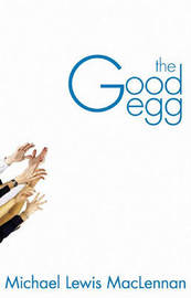 The Good Egg by Michael Lewis MacLennan image