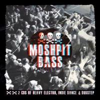 Moshpit Bass mixed by Smile On Impact & Buster Stickup (2CD) by Various
