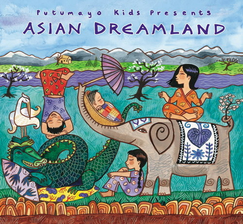 Putumayo Kids Presents: Asian Dreamland by Various Artists