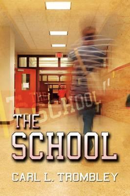 The School by Carl Trombley
