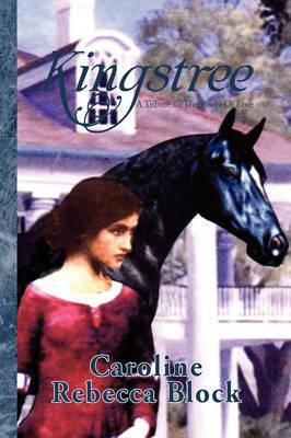 Kingstree by Caroline Rebecca Block