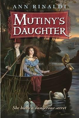 Mutinys Daughter by Ann Rinaldi