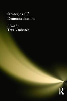 Strategies Of Democratization by Tatu Vanhanen