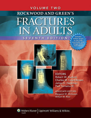 Rockwood and Green's Fractures in Adults: Two Volumes Plus Integrated Content Website (Rockwood, Green, and Wilkins' Fractures) image