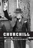 Churchill: A Pictorial History of His Life and Times by Ian S Wood