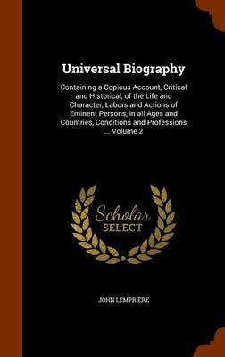 Universal Biography by John Lempriere