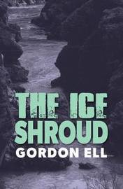 The Ice Shroud by Gordon Ell image