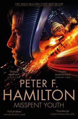 Misspent Youth by Peter F Hamilton