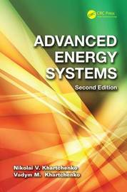 Advanced Energy Systems by Nikolai V. Khartchenko