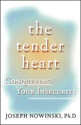The Tender Heart by Joseph Nowinski image
