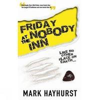 Friday At The Nobody Inn by Mark Hayhurst image