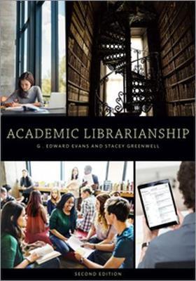Academic Librarianship by G.Edward Evans