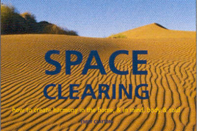 Space Clearing by Marie Clayton