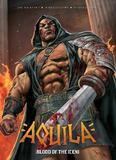 Aquila: Blood of the Iceni by Gordon Rennie